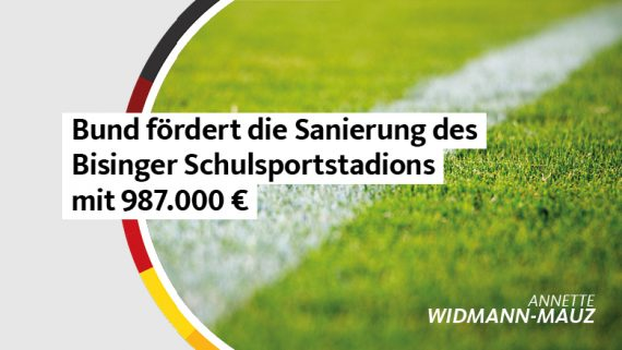 Annette Widmann-Mauz MdB, Roman Waizenegger: Bund fördert die Sanierung des Bisinger Schulsportstadions mit knapp einer Million Euro