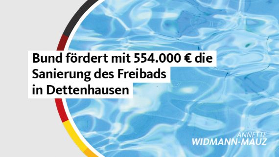 Widmann-Mauz MdB: Bund fördert Sanierung des Freibads in Dettenhausen mit 554.000 Euro