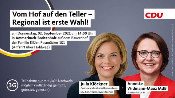Vom Hof auf den Teller – Regional ist erste Wahl! mit Julia Klöckner Bundesministerin für Ernährung und Landwirtschaft